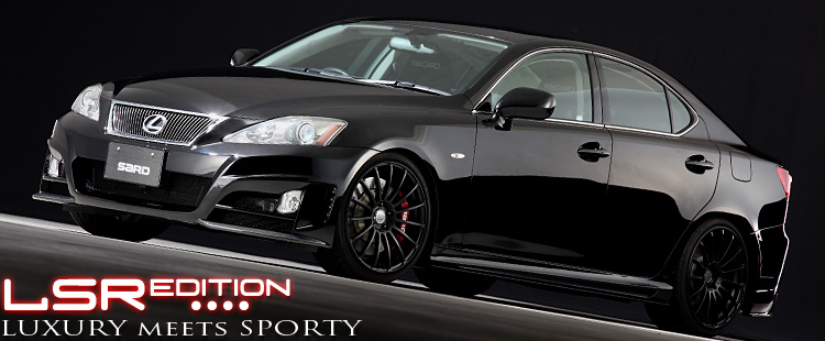 LSR EDITION - LEXUS IS